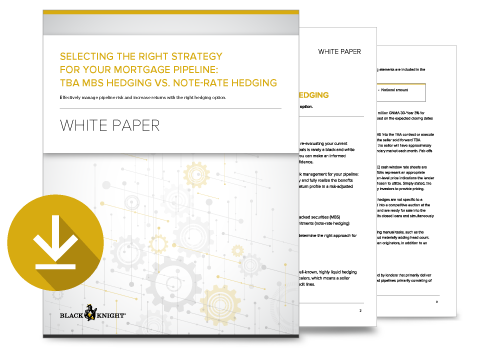 Selecting the Right Strategy for Your Mortgage Pipeline