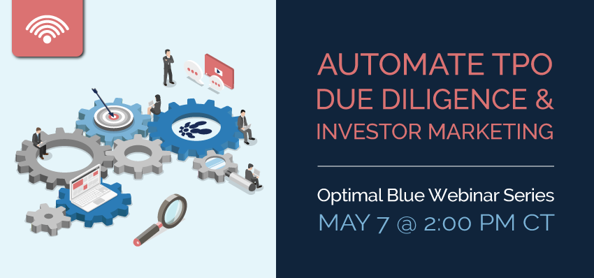 AUTOMATE TPO DUE DILIGENCE & INVESTOR MARKETING