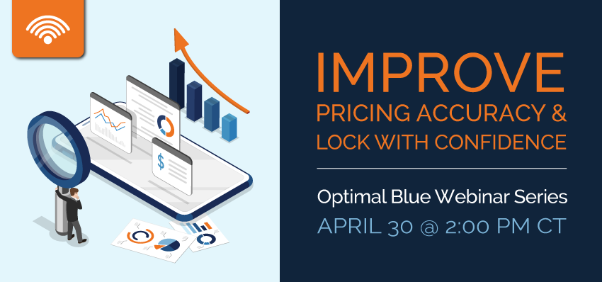 IMPROVE PRICING ACCURACY & LOCK WITH CONFIDENCE