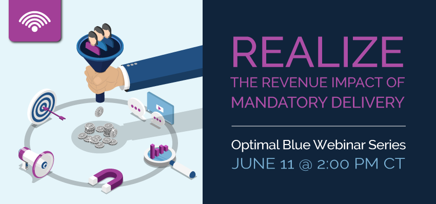 REALIZE THE REVENUE IMPACT OF MANDATORY DELIVERY