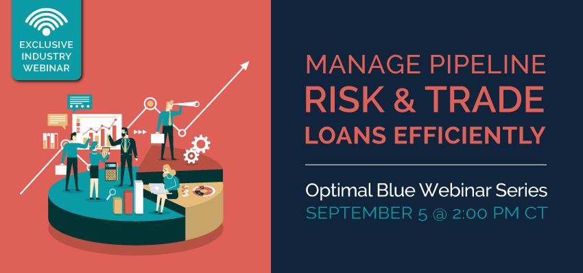 MANAGE PIPELINE RISK & TRADE LOANS EFFICIENTLY