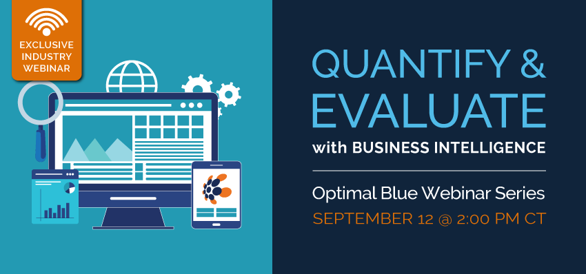 QUANTIFY & EVALUATE WITH BUSINESS INTELLIGENCE